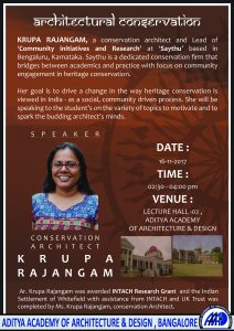 A Guest Lecture by Ar. Krupa Rajangam Conservation Architect