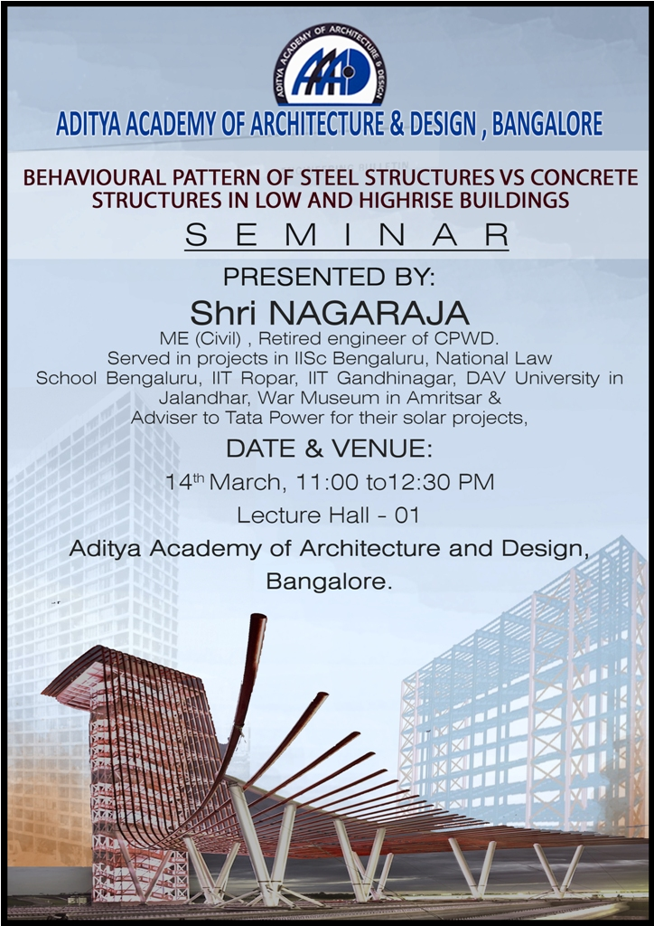 Steel Structures Vs Concrete Structures in Low & Highrise Buildings Seminar on 14th March 2018
